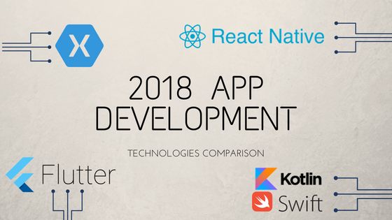 2018 App development technologies comparison